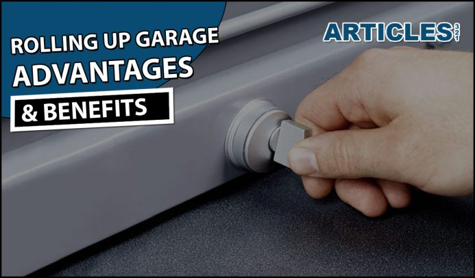 Roll Up Garage Door Advantages