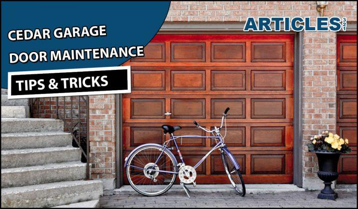 Cedar Garage Door Maintenance Tips