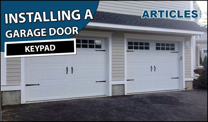 Installing a Garage Door Keypad