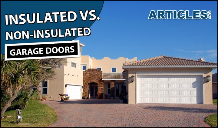 Insulated Garage Door vs Non Insulated
