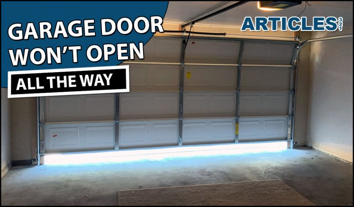 Garage Door Won't Open All The Way