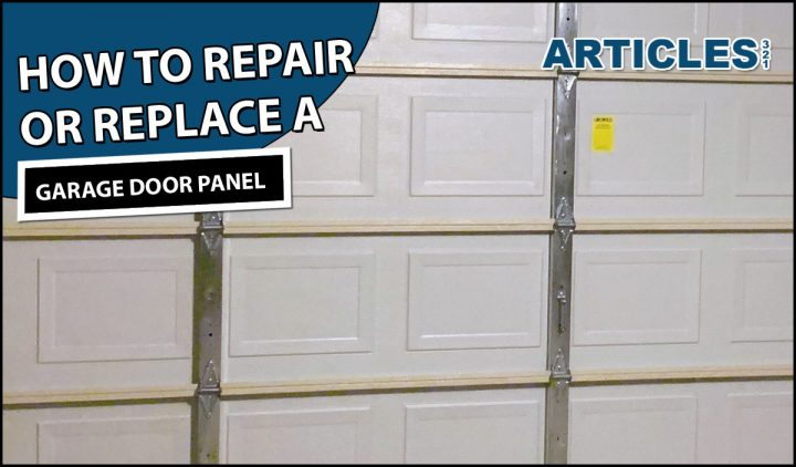 How to Repair or Replace a Garage Door Panel